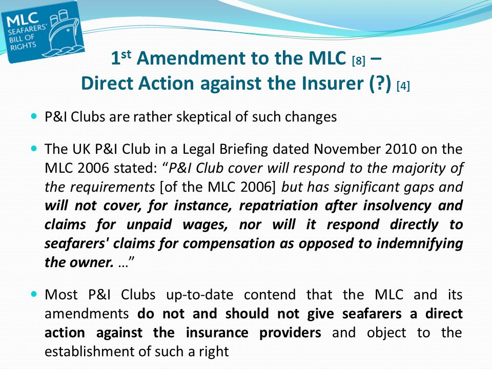 1st Amendment to the MLC [8] – Direct Action against the Insurer (